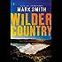 Wilder Country (Wilder Trilogy)
