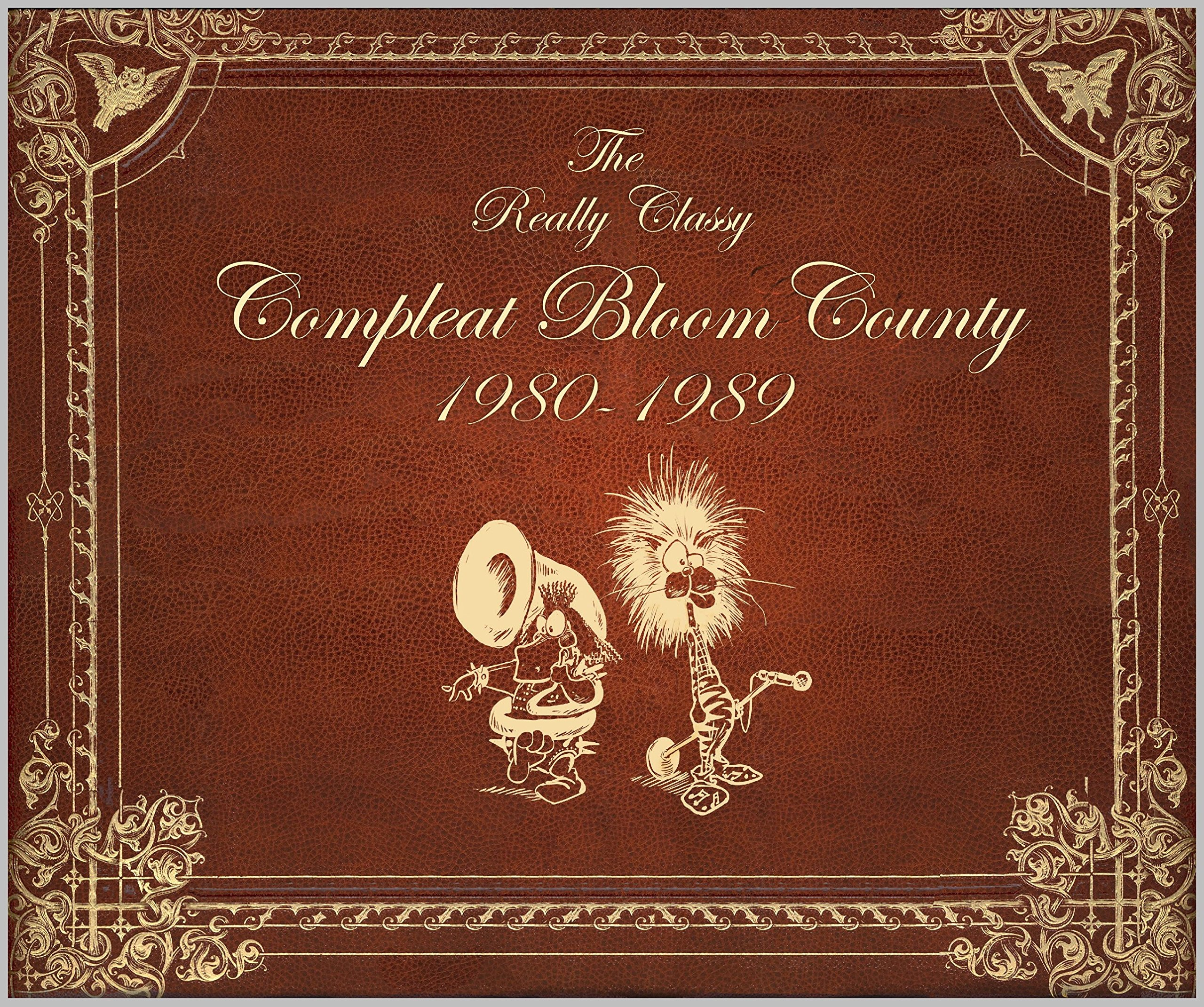 Bloom County: Real, Classy, Compleat: 1980-1989