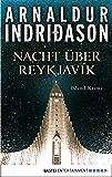 Nacht über Reykjavík: Island Krimi (Der junge Erlendur 1)