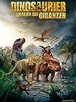 Dinosaurier - Im Reich der Giganten [dt./OV]