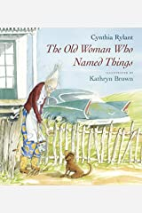 The Old Woman Who Named Things Kindle Edition