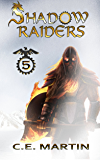 Shadow Raiders (Part 5 of 6)