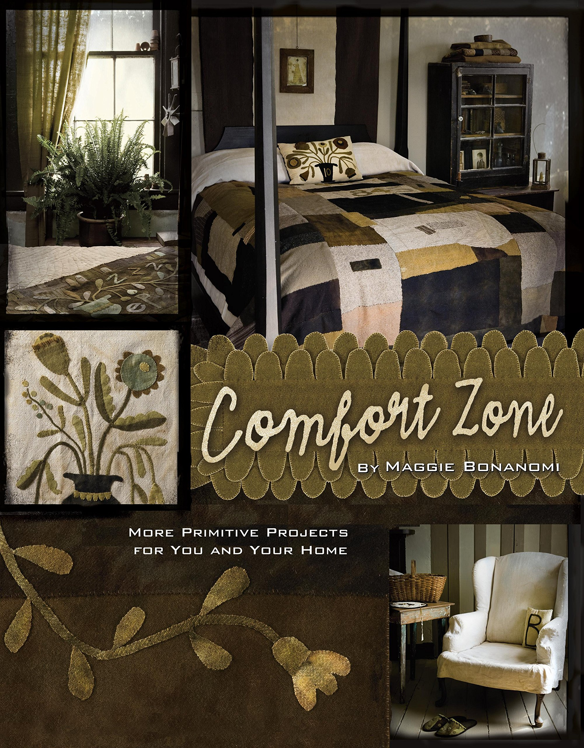 comfort zone more primitive projects for you and your home comfort zone more primitive projects for you and your home maggie bonanomi 9781935362494 amazon com books