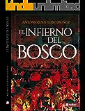 El Infierno de El Bosco. Una novela de misterio y crimen: El Bosco y El Jardín de las delicias esconden misterio y suspense