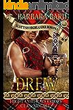 Drew: A Historical Scottish Highlander Romance Novel: Highlanders Warriors Clan McCall