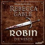 Robin - Die Wende (Waringham Saga: Das Lächeln der Fortuna 2)