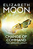 Change of Command (Serrano Legacy Book 6)