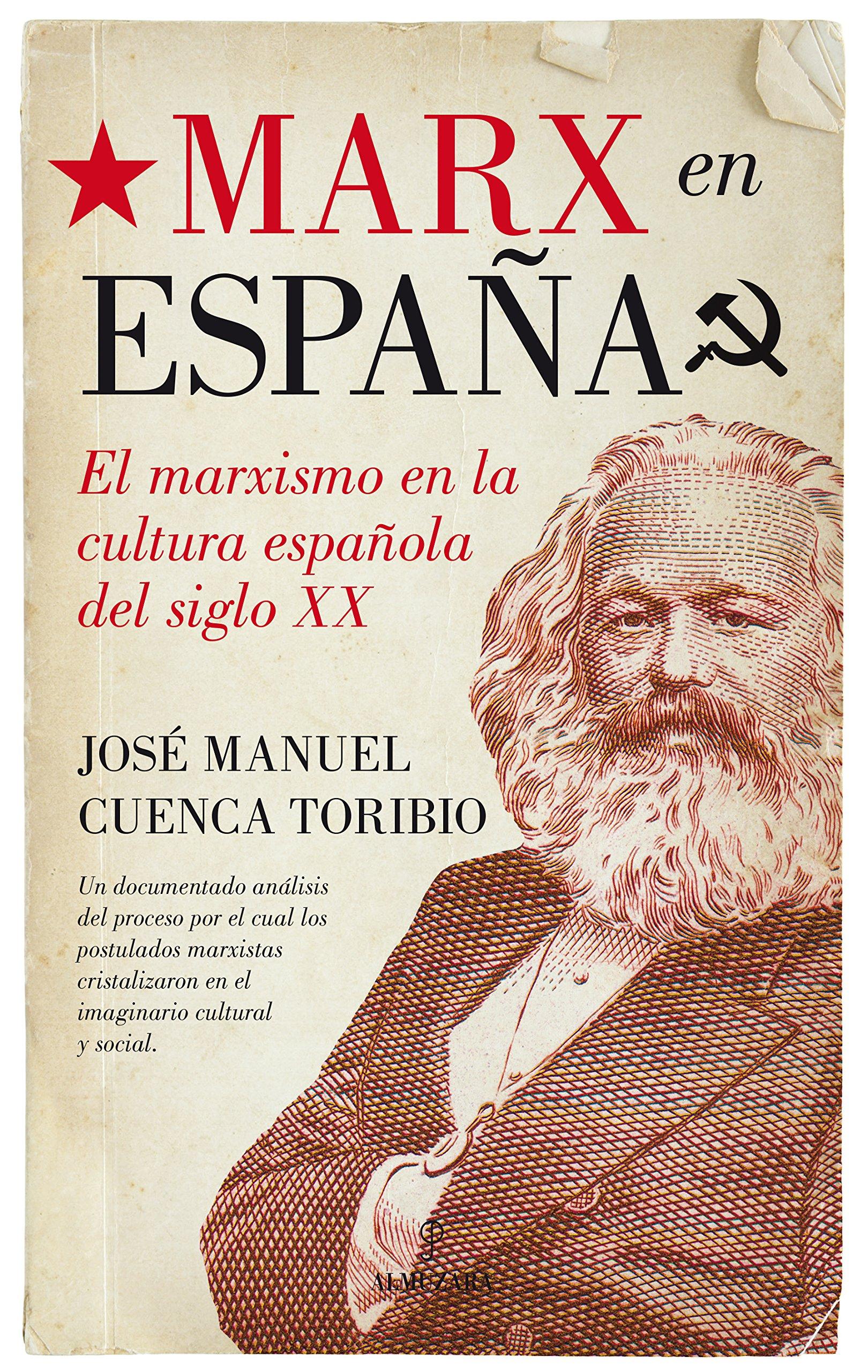 Marx En España (Historia): Amazon.es: Cuenca Toribio, José Manuel: Libros