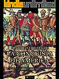 Historia oculta de la conquista de América