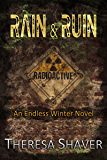 RAIN & RUIN: An Endless Winter Novel
