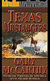 Texas Mustangers (The Horseman Series Book 3)