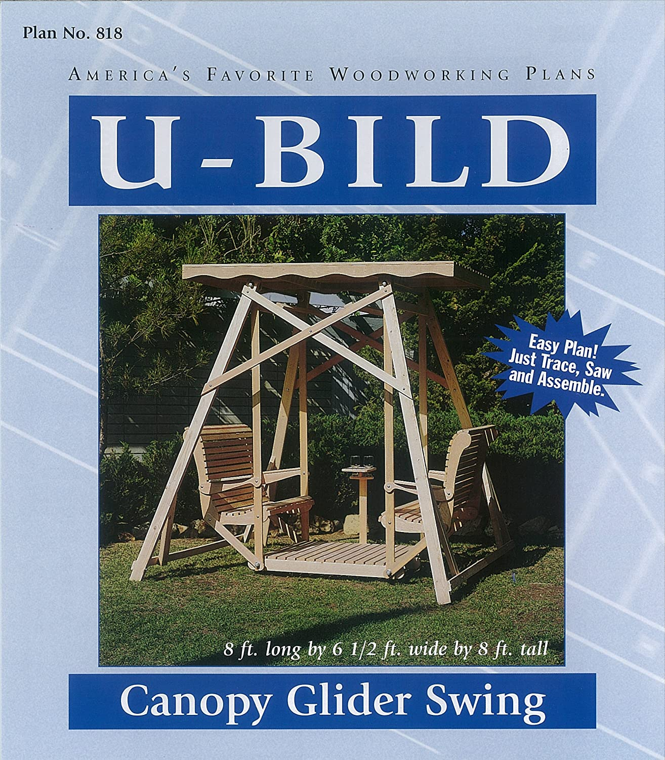 U-Bild 818 Canopy Glider Swing Project Plan - Outdoor Furniture Woodworking Project Plans - Amazon.com  sc 1 st  Amazon.com & U-Bild 818 Canopy Glider Swing Project Plan - Outdoor Furniture ...