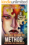 The Life Recovery Method: Autism Treatment From A Trauma Perspective
