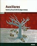 Auxiliares. Word y Excel 2010. Ejercicios. Administración general del estado