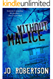 Without Malice (Bigler County Thriller, Book 4)
