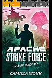 Apache Strike Force: A Spotless Novella (English Edition)