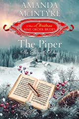The Piper: The Eleventh Day (The 12 Days of Christmas Mail-Order Brides Book 11)