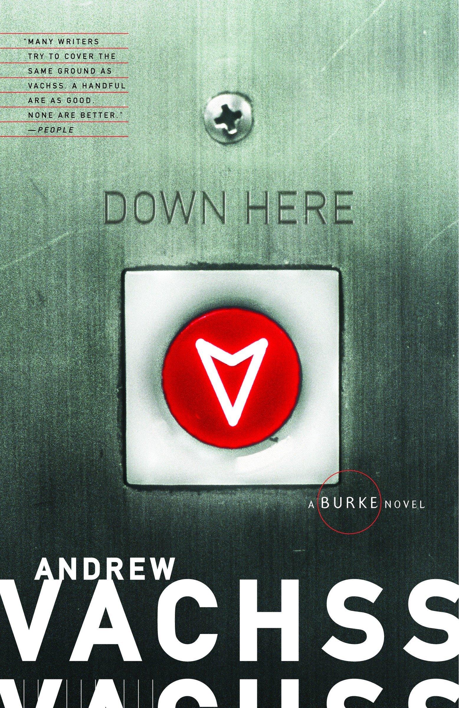 Down Here: A Burke Novel pdf