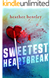 Sweetest Heartbreak (Sweetness Book 1)