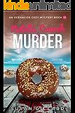 Nutella Crunch & Murder: An Oceanside Cozy Mystery - Book 33