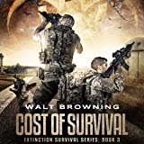 Cost of Survival (The Extinction Survival Series)