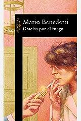 Gracias por el fuego (Spanish Edition) Kindle Edition