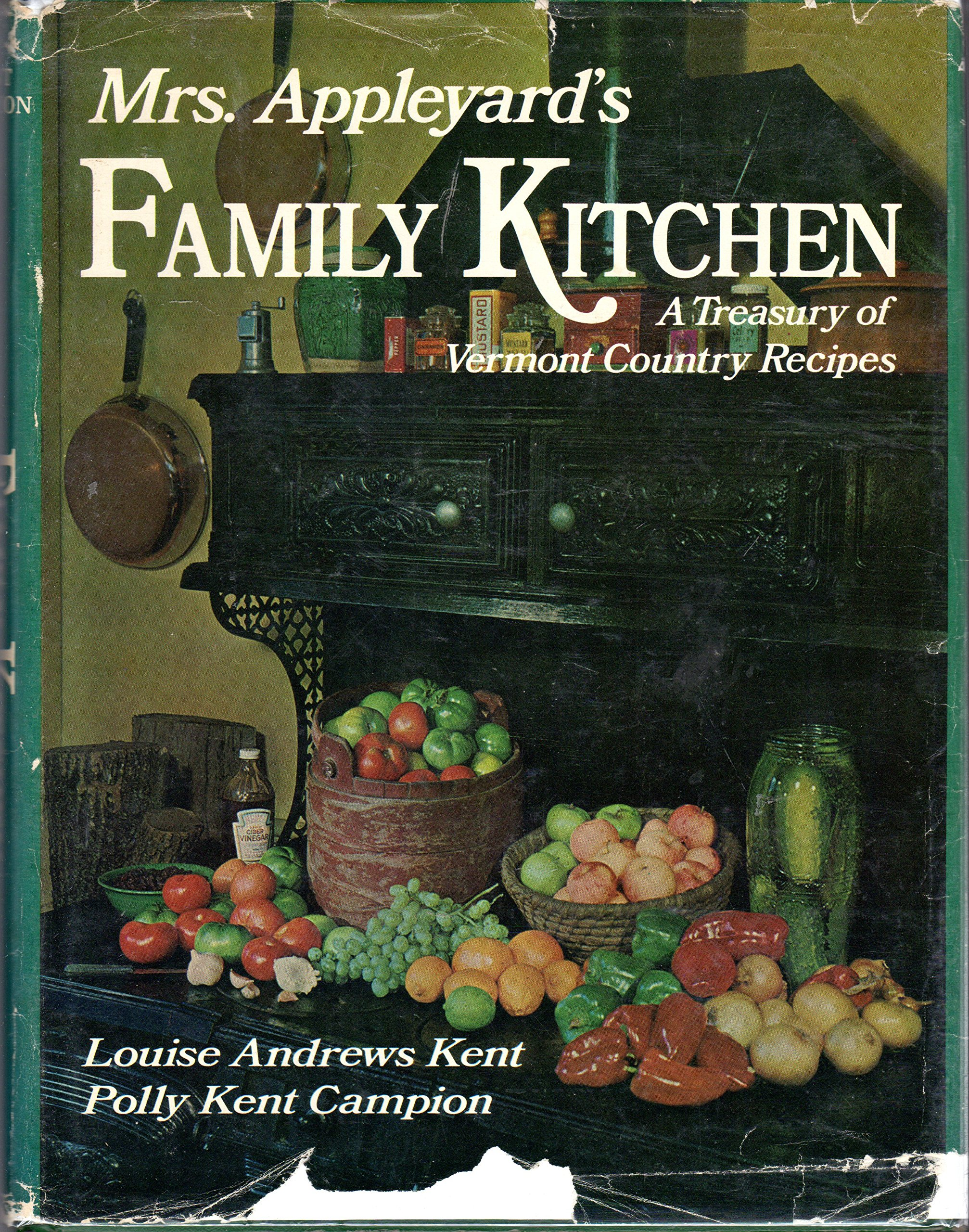 Mrs  Appleyard's family kitchen: A treasury of Vermont country