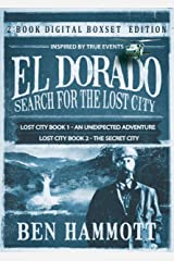 El Dorado Book 1 and 2 - An Unexpected Adventure and The Secret City: An Unexpected Adventure and The Secret City Kindle Edition