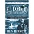 El Dorado Book 1 and 2 - An Unexpected Adventure and The Secret City: An Unexpected Adventure and The Secret City