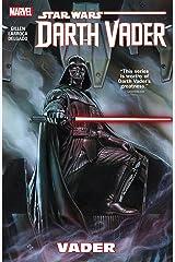 Star Wars: Darth Vader Vol. 1: Vader (Darth Vader (2015-2016)) Kindle Edition