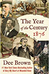 The Year of the Century, 1876 Kindle Edition