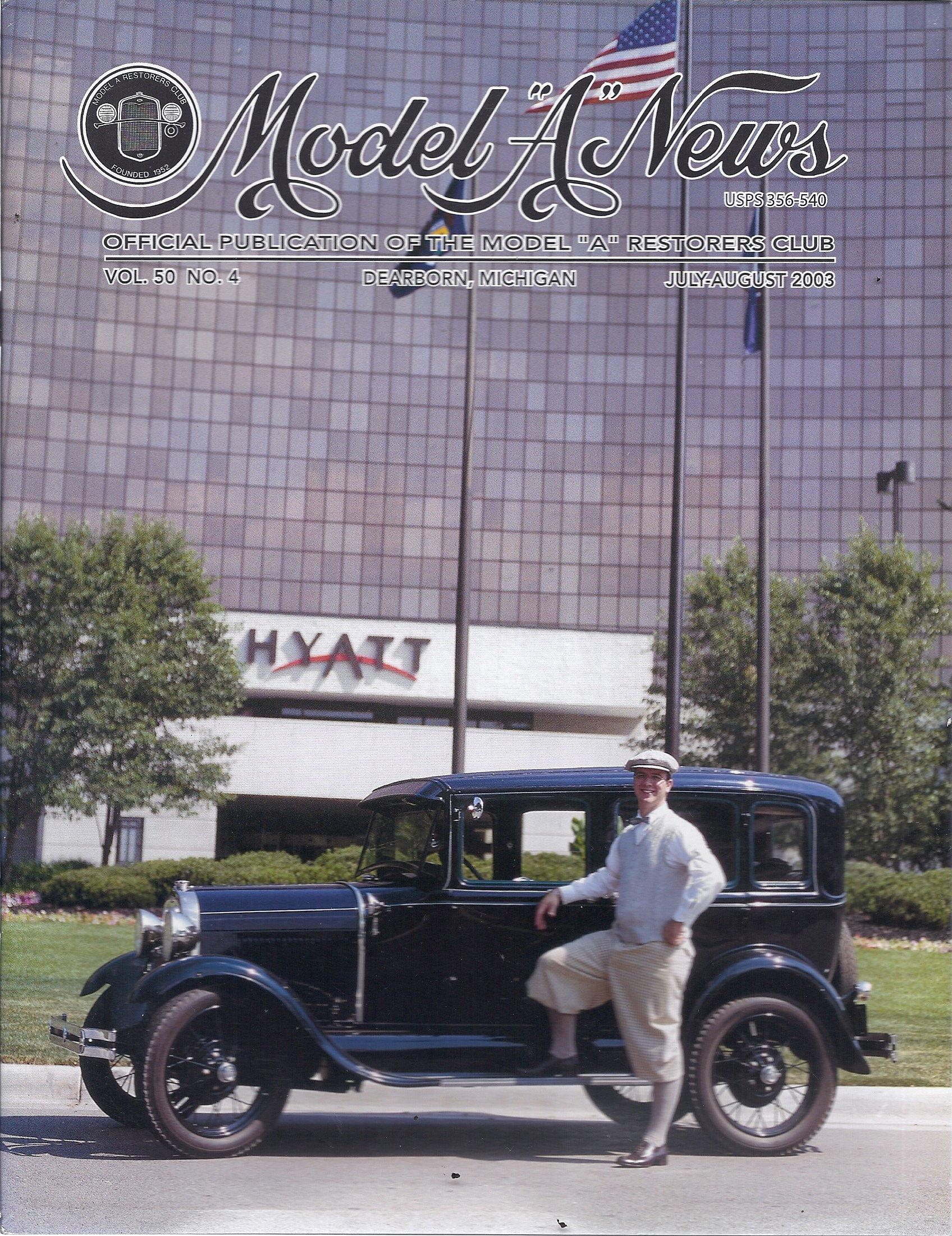 "Read Online Model ""A"" News (July/August 2003 - Cover: 1929 Town Sedan) ebook"