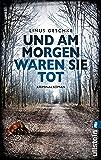 Und am Morgen waren sie tot: Kriminalroman (Jan-Römer-Krimi 2) (German Edition)