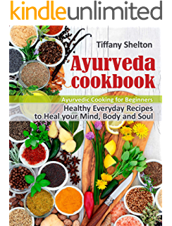 Ayurveda Diet Recipes: The Secret to Ayurveda Food for
