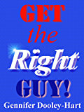 Get the RIGHT Guy!: Palmistry (New Age Book 1)