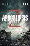 Apocalipsis Z. El principio del fin (Volumen independiente nº 1)