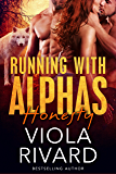Honesty (Running With Alphas Book 2)