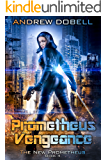 Prometheus Vengeance (The New Prometheus Book 4)