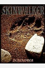 Skinwalker ~ Native American Paranormal Erotica Kindle Edition