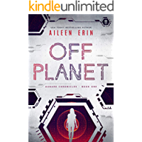 Off Planet (Aunare Chronicles Book 1)
