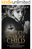 Watch Over My Child: Book Three in the Michal's Destiny Series (English Edition)