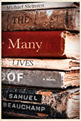 The Many Lives of Samuel Beauchamp Kindle Edition