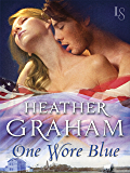 One Wore Blue: Civil War Series (Cameron Family Book 4)