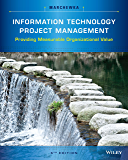 Information Technology Project Management, 5th Edition