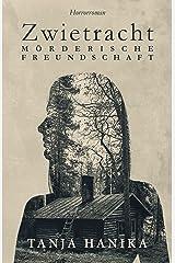Zwietracht – Mörderische Freundschaft (German Edition) Kindle Edition