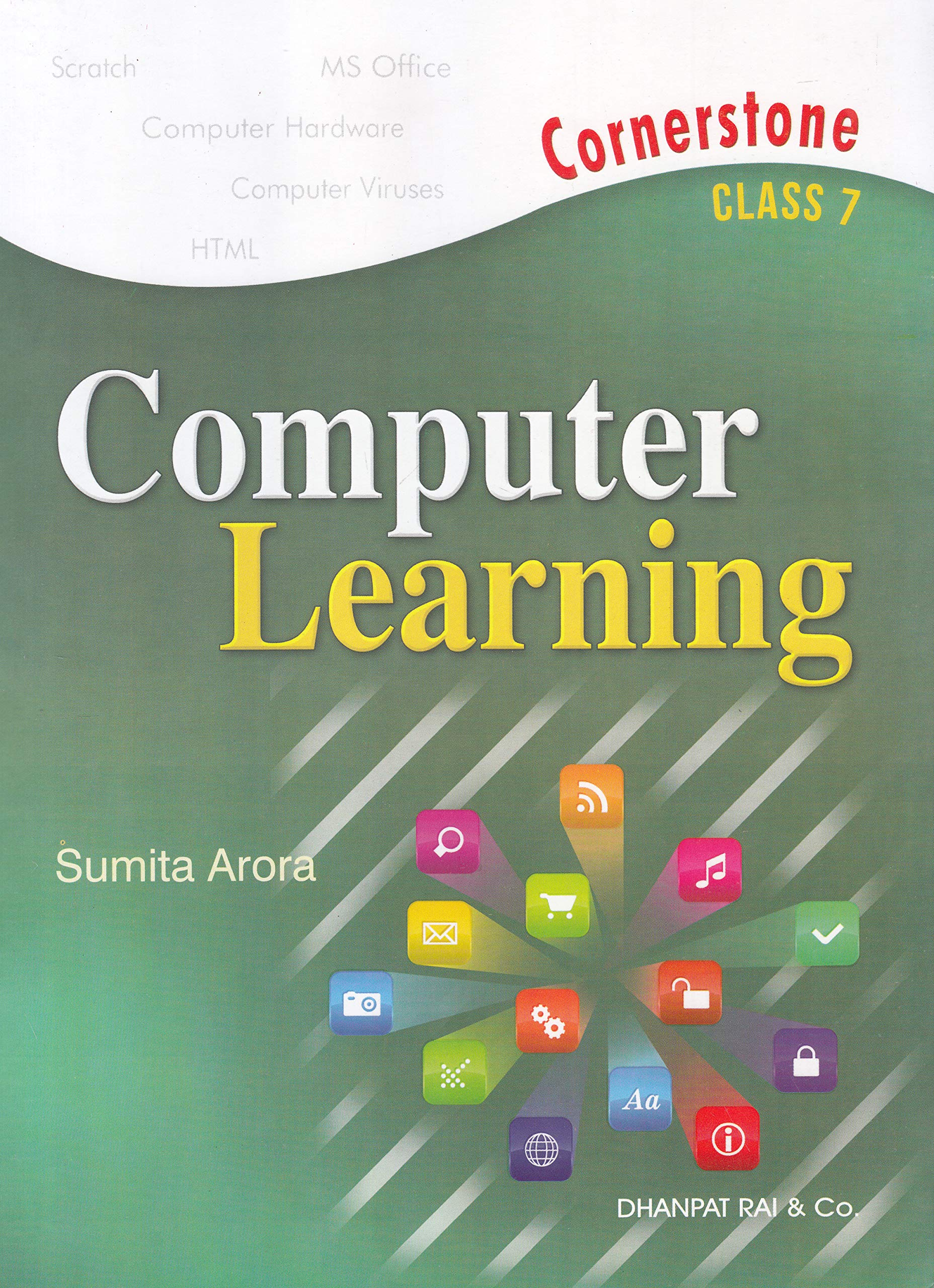 Buy Computer Learning Class 7 for 2019-2020 Examination Book