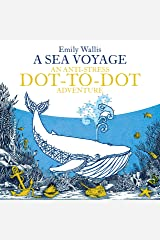 A Sea Voyage: An Anti-Stress Dot-to-Dot Adventure (Anti-Stress Dot-To-Dot Adventures) Paperback
