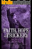 Faith, Hope and Trickery (The Sam Plank Mysteries Book 5)