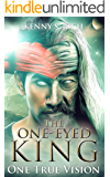 One True Vision (The One-Eyed King Book 4)