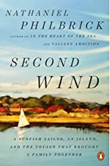 Second Wind: A Sunfish Sailor, an Island, and the Voyage That Brought a Family Together Kindle Edition